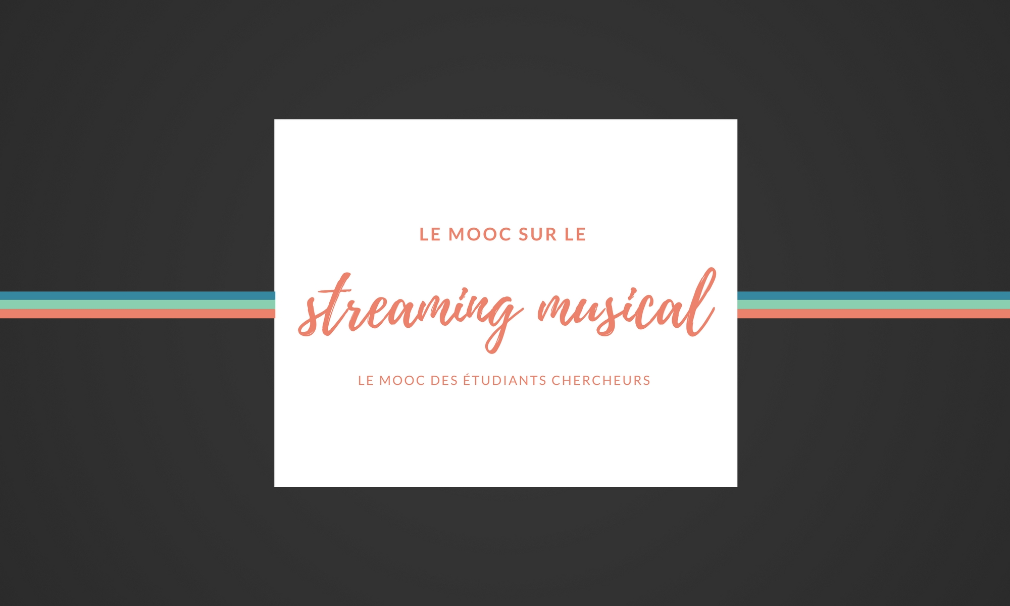 Le streaming musical - Mooc